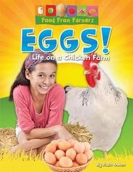 Eggs!: Life on a Chicken Farm (Food: Ruth Owen