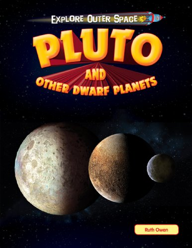 Pluto and Other Dwarf Planets (Library Binding): Ruth Owen