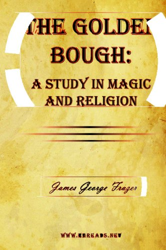 9781615340200: The Golden Bough: A Study in Magic and Religion
