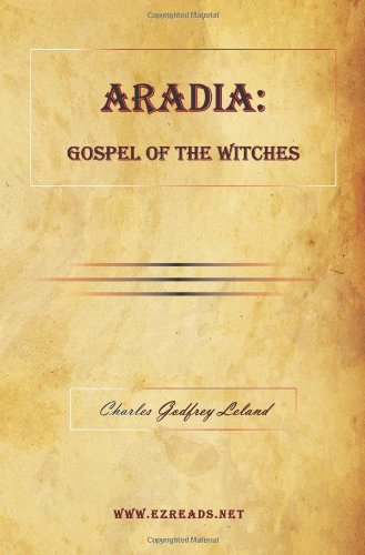 9781615340248: Aradia: Gospel of the Witches
