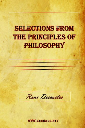 9781615340323: Selections From The Principles of Philosophy