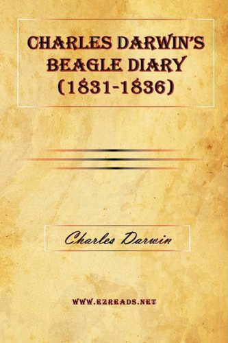9781615340538: Charles Darwin's Beagle Diary (1831-1836)