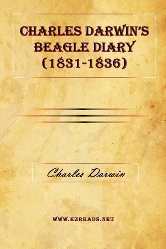 9781615340545: Charles Darwin's Beagle Diary (1831-1836)