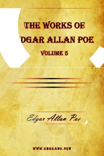 9781615341481: The Works of Edgar Allan Poe Vol. 5