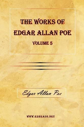 9781615341504: The Works of Edgar Allan Poe Vol. 5
