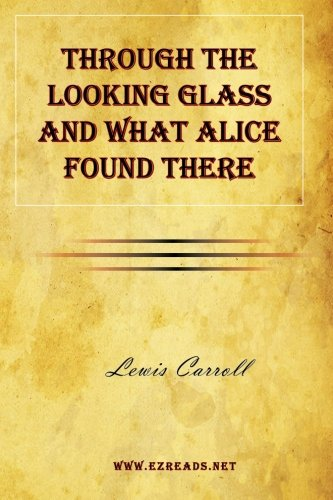 9781615341832: Through the Looking Glass and What Alice Found There