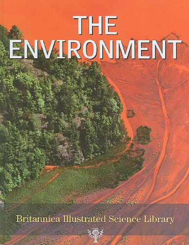 9781615353439: The Environment (Britannica Illustrated Science Library)