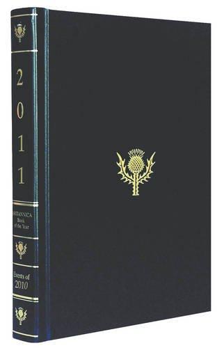 9781615354528: Britannica Book of the Year 2011 (Encyclopaedia Britannica Book of the Year) (Events of 2010)