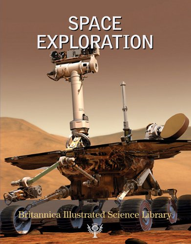 9781615354696: Space Exploration (Britannica Illustrated Science Library)