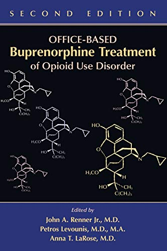 Office-Based Buprenorphine Treatment of Opioid Use Disorder: John A. Renner,