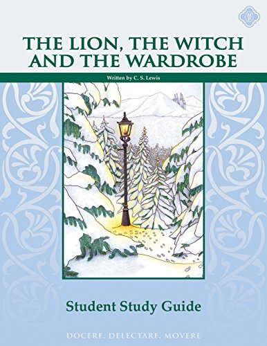 9781615380527: The Lion, the Witch, & the Wardrobe, Student Guide