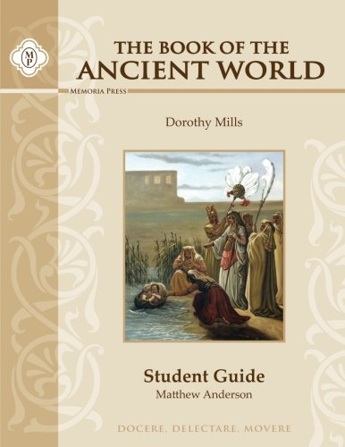 9781615380916: The Book of the Ancient World, Student Guide