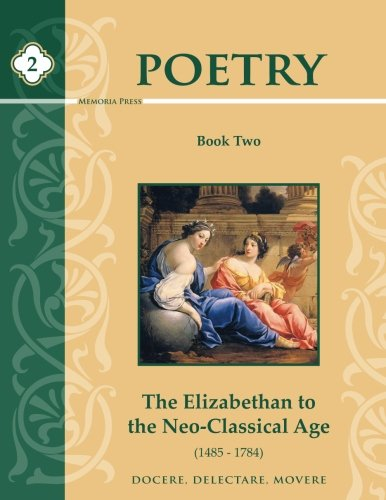 9781615382033: Poetry Book Two: Elizabethan Age to Neo-Classicism