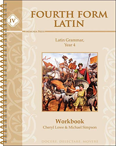 Fourth Form Latin, Student Workbook: Cheryl Lowe