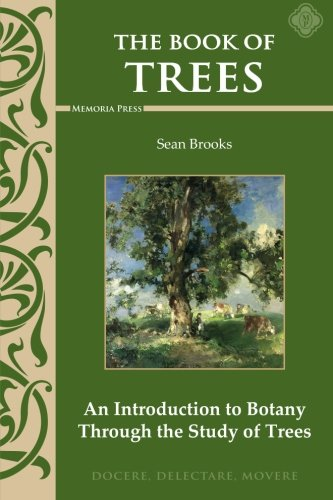 9781615382149: The Book of Trees: An Introduction to Botany Through the Study of Trees