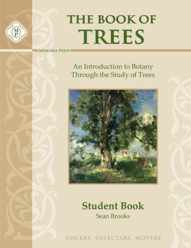 9781615383320: The Book of Trees Student Guide: An Introduction to Botany Through the Study of Trees