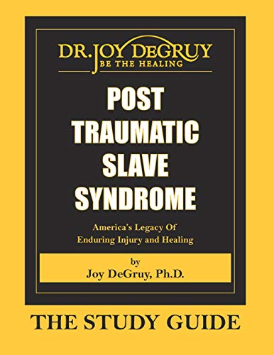9781615391080: Post Traumatic Slave Syndrome - The Study Guide