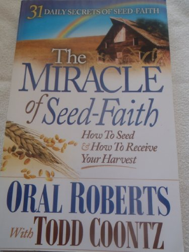 9781615391196: THE MIRACLE OF SEED-FAITH (31 DAYLY SECRETS OF SEED-FAITH)