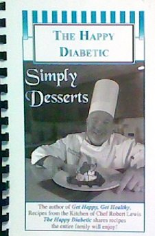 9781615392650: The Happy Diabetic: Simply Desserts