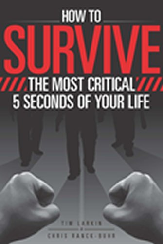 9781615393107: How to Survive the Most Critical 5 Seconds of Your Life
