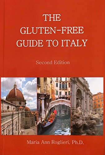 9781615393503: The Gluten-Free Guide to Italy