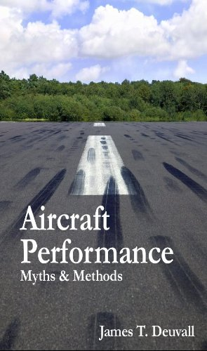 9781615397358: Aircraft Performance - Myths & Methods