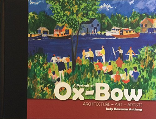 9781615398232: A Portrait of Ox-Bow