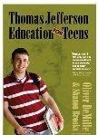 Thomas Jefferson Education for Teens: Oliver DeMille, Shanon Brooks