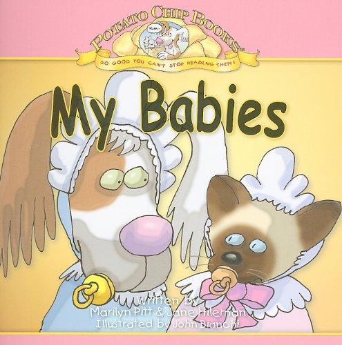 My Babies (Potato Chip Books): Marilyn Pitt, Jane