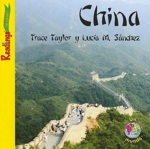 9781615411511: China (Readlings en Espanol: Un Mundo) (Spanish Edition)