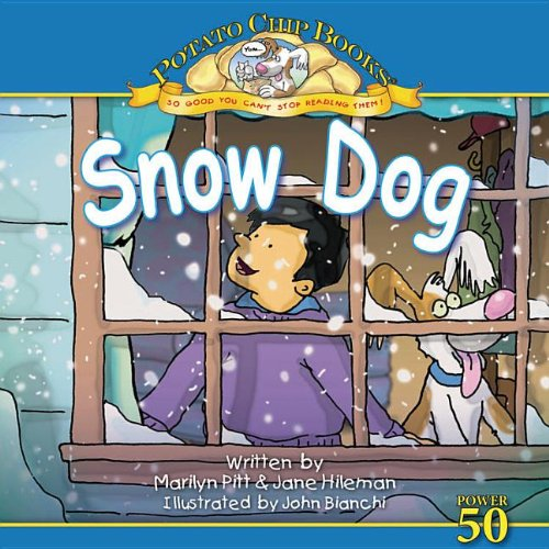 Snow Dog (Potato Chip Books): Marilyn Pitt, Jane