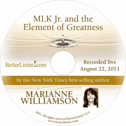 9781615442560: MLK Jr. and the Element of Greatness (Marianne Williamson L.A. Lecture Series)