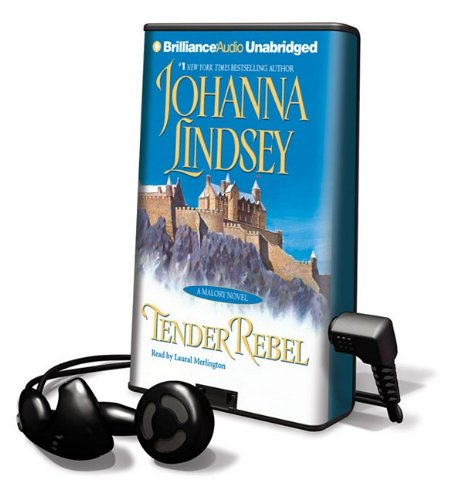 Tender Rebel [With Headphones] (Playaway Adult Fiction) (1615455329) by Johanna Lindsey