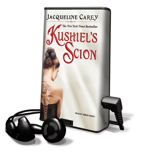 Kushiel's Scion [With Earbuds] (Playaway Adult Fiction) (9781615458325) by [???]