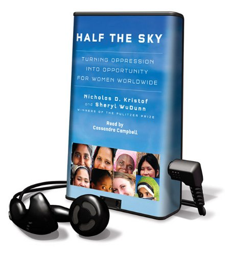 Half the Sky: Turning Oppression Into Opportunity for Women Worldwide [With Earbuds] (Playaway ...