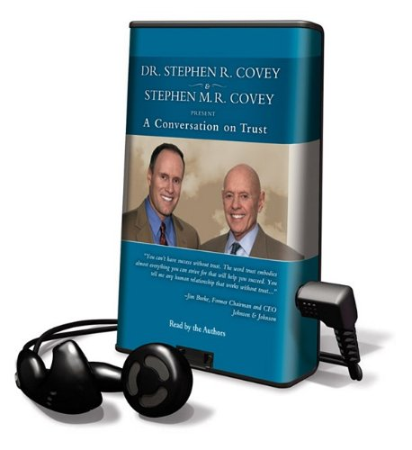 Conversations on Trust [With Earbuds] (Playaway Adult Nonfiction): Covey, Stephen M. R.