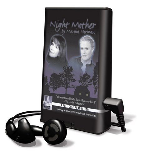 Night Mother: Library Edition (Playaway Adult Fiction) (1615459383) by Marsha Norman