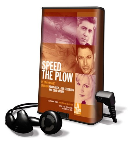 Speed the Plow [With Earbuds] (Playaway Adult Fiction) (1615459464) by Mamet, David