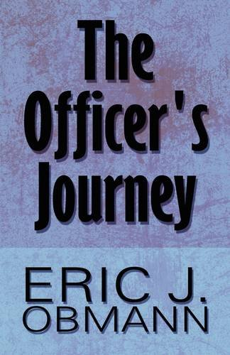 9781615460694: The Officer's Journey