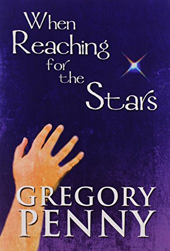 When Reaching for the Stars: Penny, Gregory