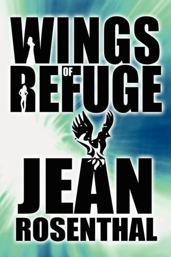 9781615461929: Wings of Refuge