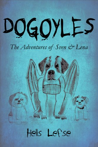 9781615462575: Dogoyles: The Adventures of Sven & Lena