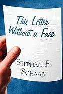 9781615462728: This Letter Without a Face