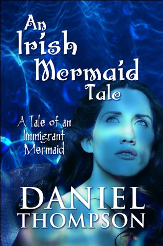 9781615464036: An Irish Mermaid Tale: A Tale of an Immigrant Mermaid