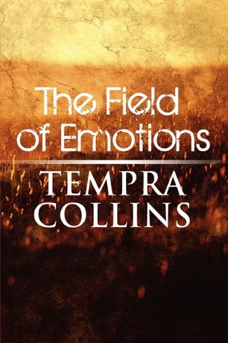 9781615464906: The Field of Emotions