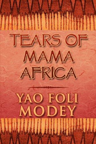 9781615465477: Tears of Mama Africa