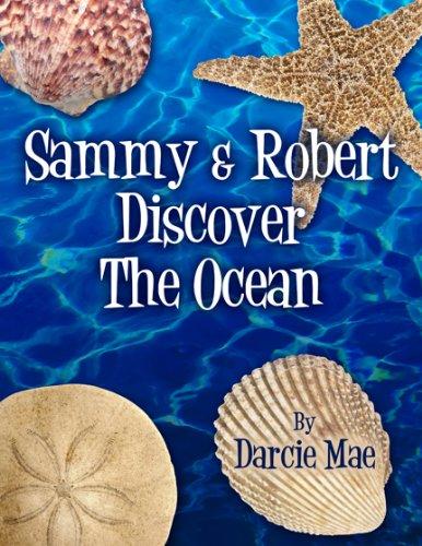 Sammy Robert Discover the Ocean: Darcie Mae