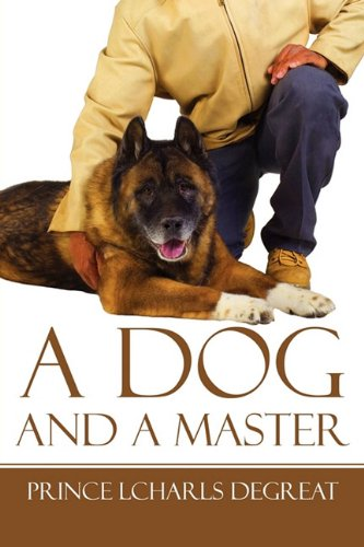9781615469116: A Dog and a Master