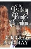 9781615469826: The Barbary Pirate's Concubine
