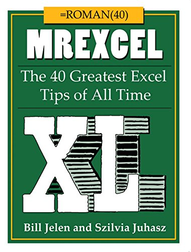 9781615470402: MrExcel XL: The 40 Greatest Excel Tips of All Time